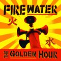 Firewater-the-golden-hour