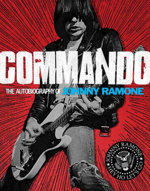 Commando-The-Autobiography-of-Johnny-Ramone