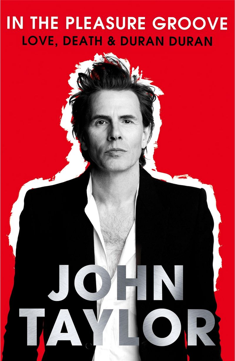 In_The_Pleasure_Groove_-_Love,_Death_and_Duran_Duran_wikipedia_book_amazon_john_taylor