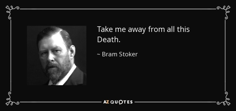 Quote-take-me-away-from-all-this-death-bram-stoker-35-79-97