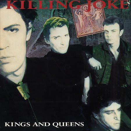 Killing Joke - Kings & Queens