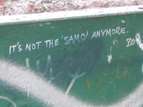 """It's not the 'Samo' Anymore"""